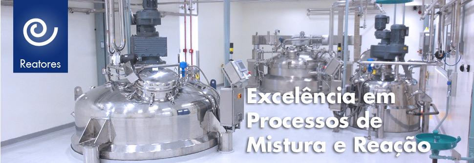 Excelência em Processos de Mistura e Reação
